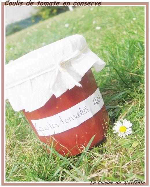 Sauce Tomate Maison Conservation Sans Sterilisation : sauce, tomate, maison, conservation, sterilisation, Coulis, Tomates, Conserve, Stérilisateur, Cuisine, Wattoote