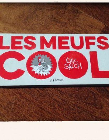 Eric Salch - Les Meufs Cool