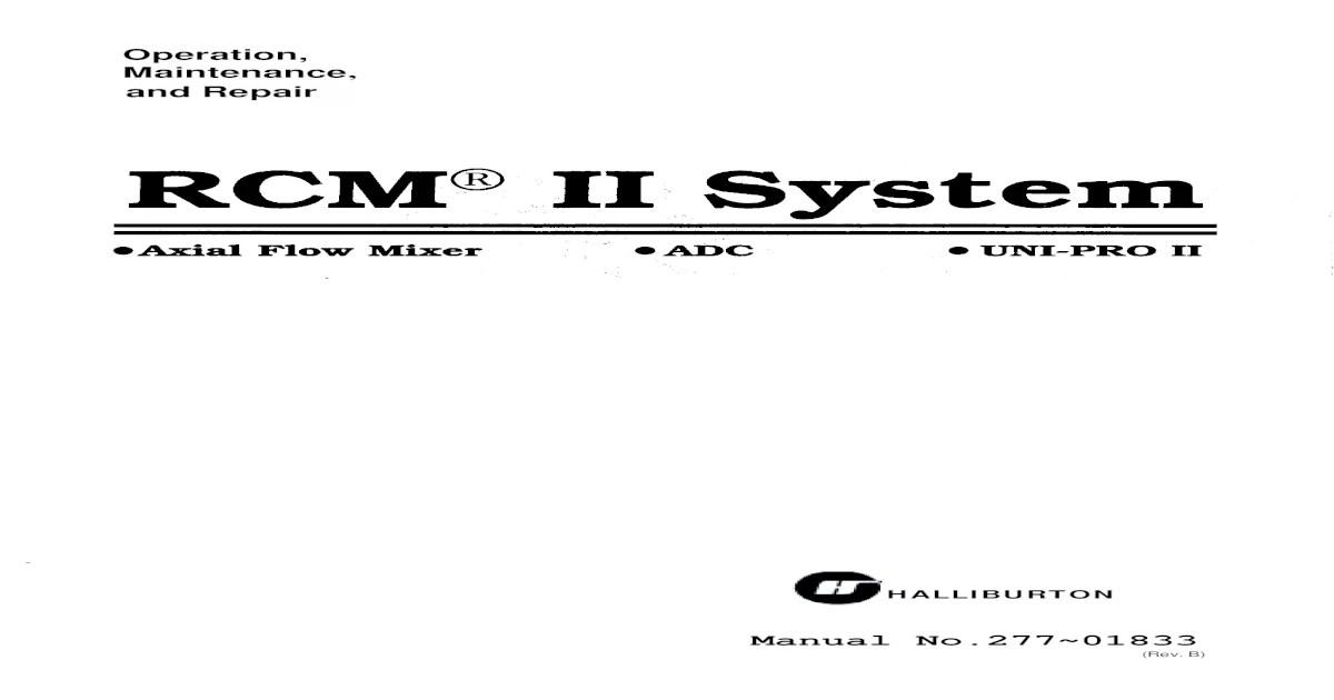 Halliburton Unit RCM II System
