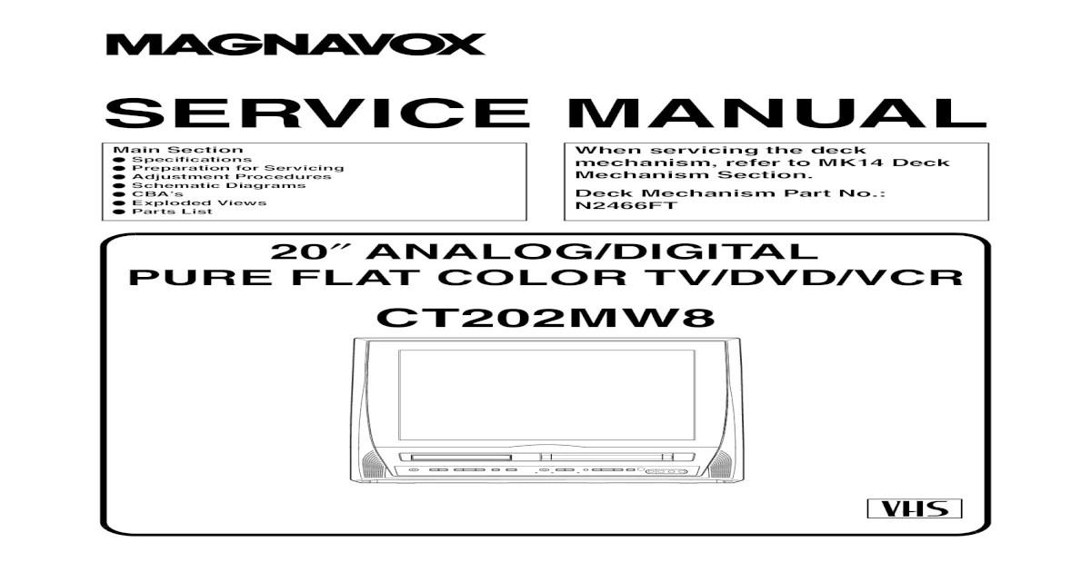 9537 Magnavox CT202MW8 Televisor DVD-VCR Manual de Servicio
