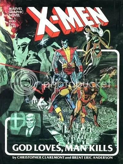 X-Men God Loves Man Kills