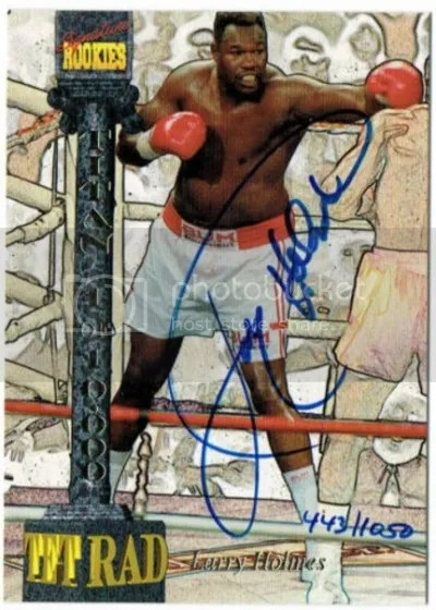 Card of the Day: Larry Holmes 1994 Tetrad Signature Rookies Auto