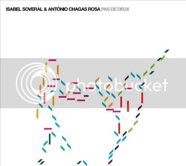 PAS de DEUX - CD de Isabel Soveral & António Chagas Rosa