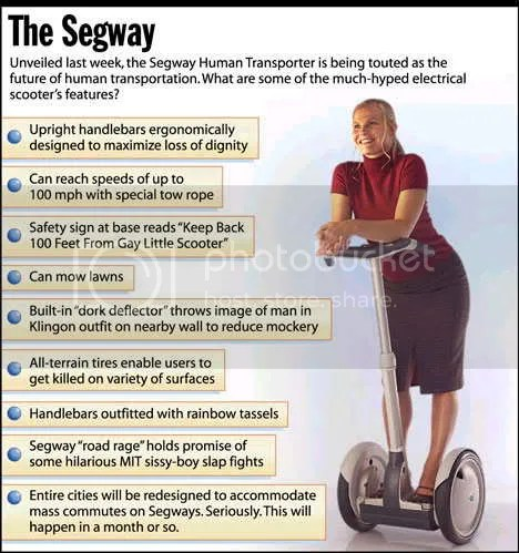 Segway...nerd chariot of the gods