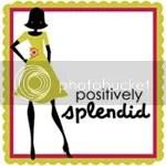 Positively Splendid