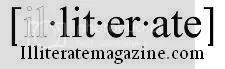 Illiterate Magazine Online