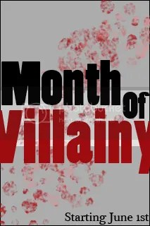 Month of Villainy