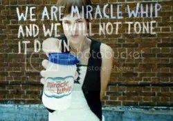 The sixties had civil rights manifestos. Weve got Miracle Whip.