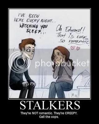 Edward is a Stalker