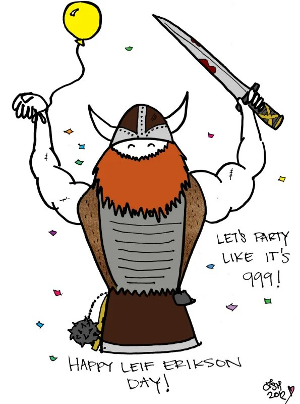 Yardy Harg! It's Leif Erikson Day! | Viciously Sweet