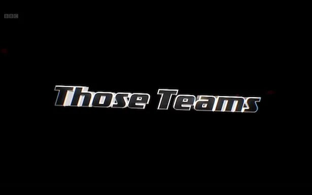 Those Teams!