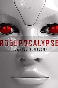 Robopocalypse - a Review
