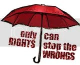 Only Rights Will Stop The Wrongs!