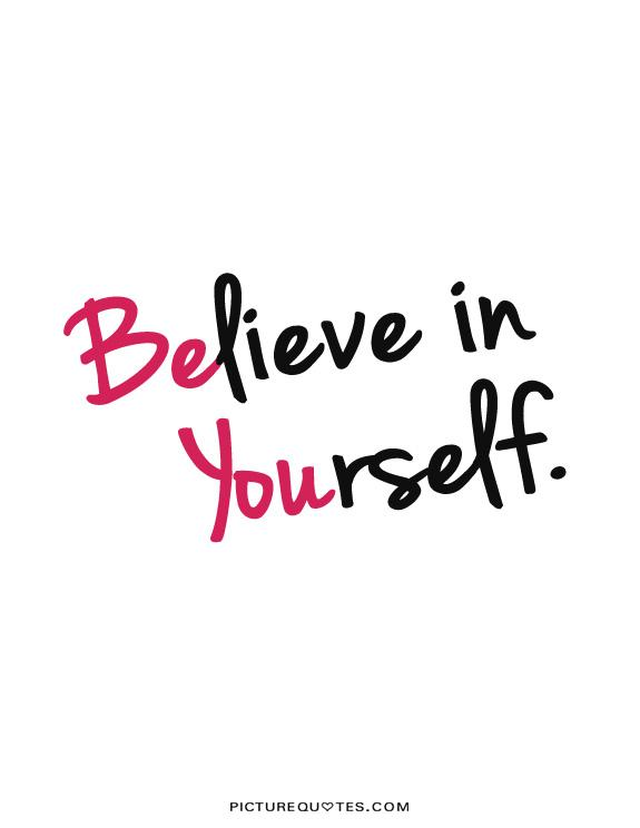 Believe Quotes And Sayings. QuotesGram