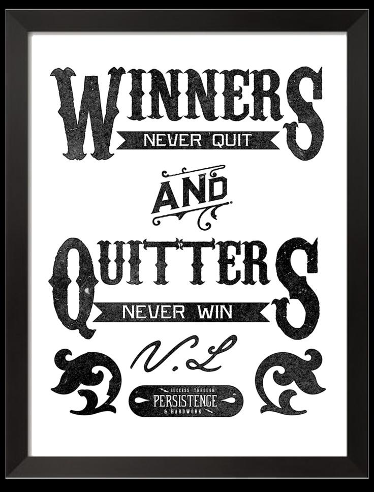 Quotes About Quitters. QuotesGram