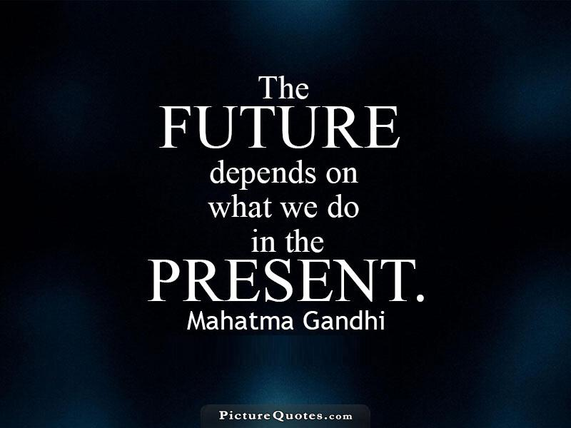 future quotes future sayings