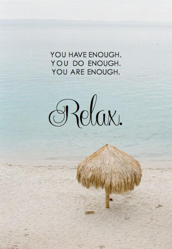 Relax Quote : relax, quote, Relaxation, Quotes, Sayings, Picture
