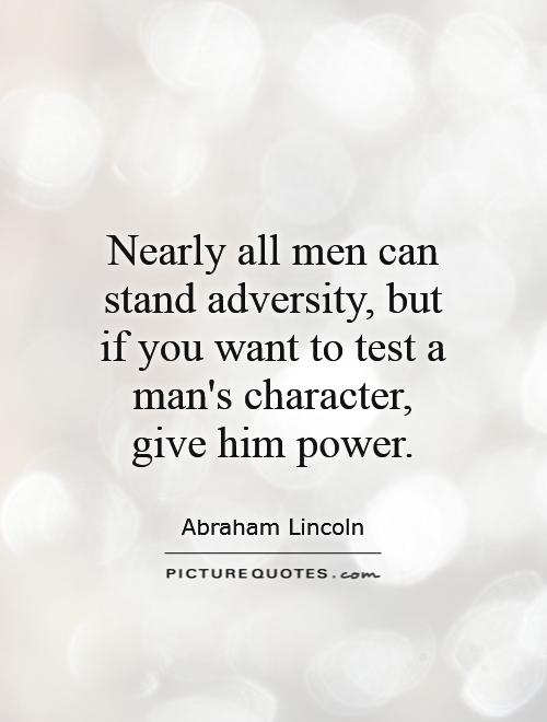 Give A Man Power Quote : power, quote, Nearly, Stand, Adversity,, Picture, Quotes
