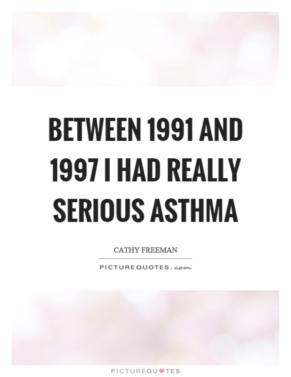 Asthma Quotes Asthma Sayings Asthma Picture Quotes