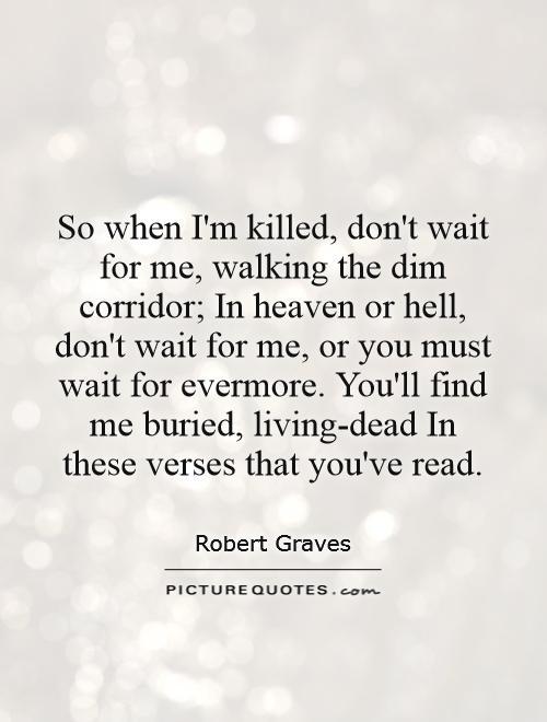Wait For Me Quotes. QuotesGram