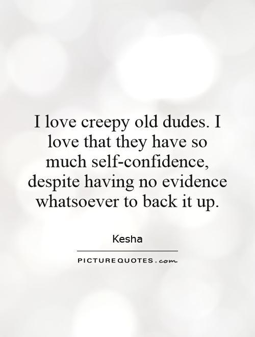 Creepy Love Quotes : creepy, quotes, Creepy, Dudes., Much..., Picture, Quotes