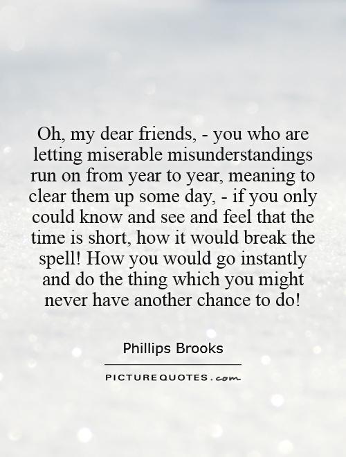 oh my dear friends