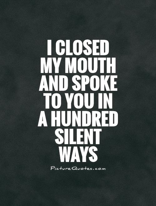 Silent Quotes : silent, quotes, Silent, Quotes, Sayings, Picture