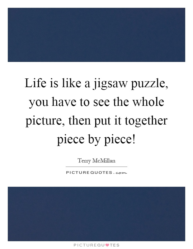 Puzzle Quotes About Life : puzzle, quotes, about, Jigsaw, Puzzle,, Whole, Picture,..., Picture, Quotes