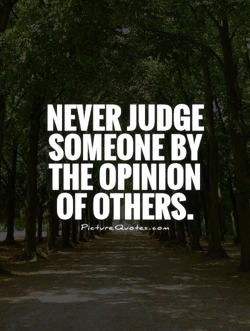 Quick People Judge So Quotes Are