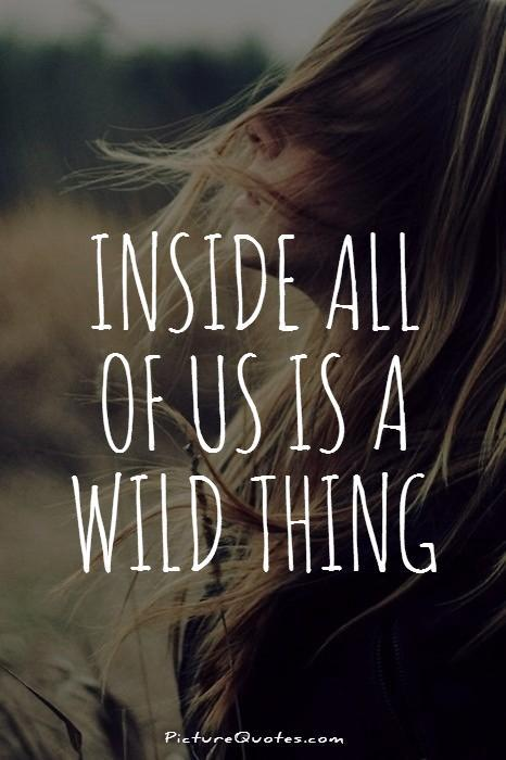 Cute Girl Wallpaper With Attitude Quotes Wild Quotes Wild Sayings Wild Picture Quotes