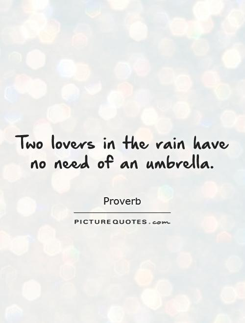 Two lovers in the rain have no need of an umbrella