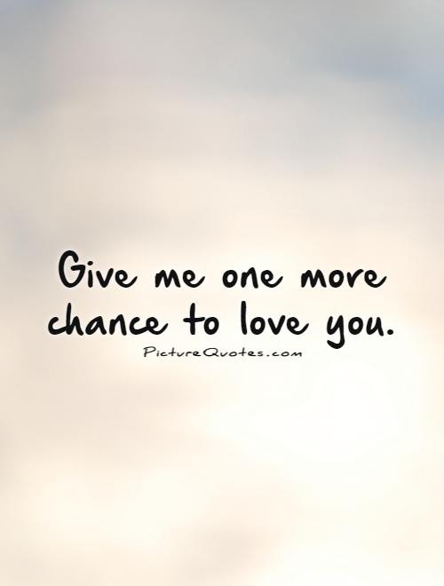 Second Chance At Love Quotes : second, chance, quotes, Second, Chance, Quotes, Sayings, Picture