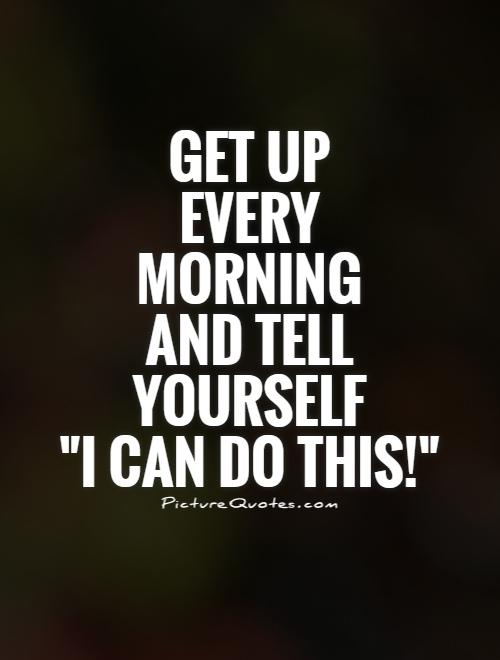 Get Up Quote : quote, Quotes, Sayings, Picture