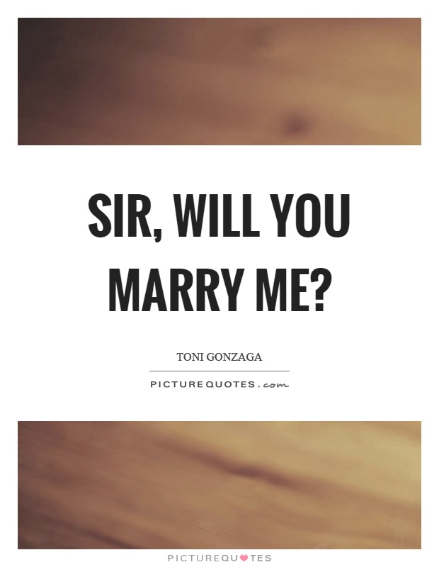 Will You Marry Me Quotes For Him : marry, quotes, Marry, Picture, Quotes