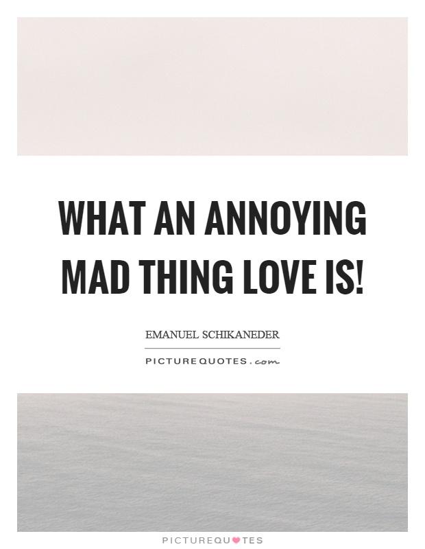 Annoyed Quotes : annoyed, quotes, Annoying, Thing, Picture, Quotes