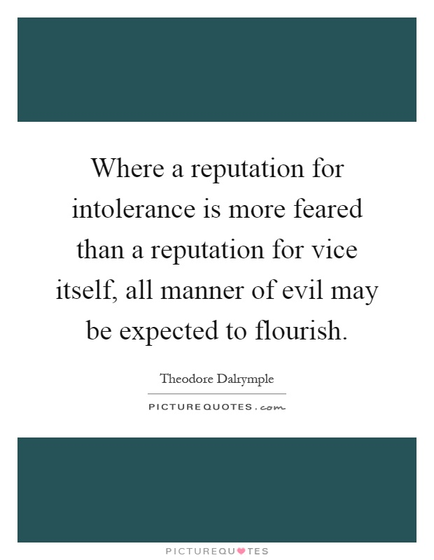 Image result for theodore dalrymple quotes