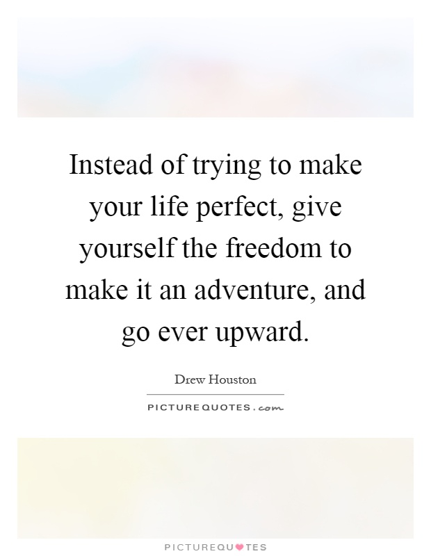 Image result for quotes about trying to be perfect