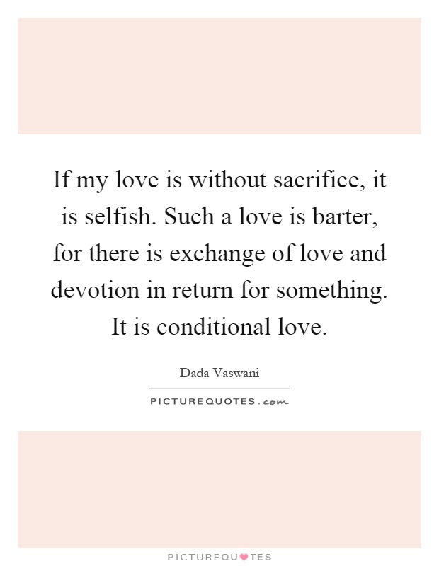 Conditional Love Quotes : conditional, quotes, Conditional, Quotes, Sayings, Picture