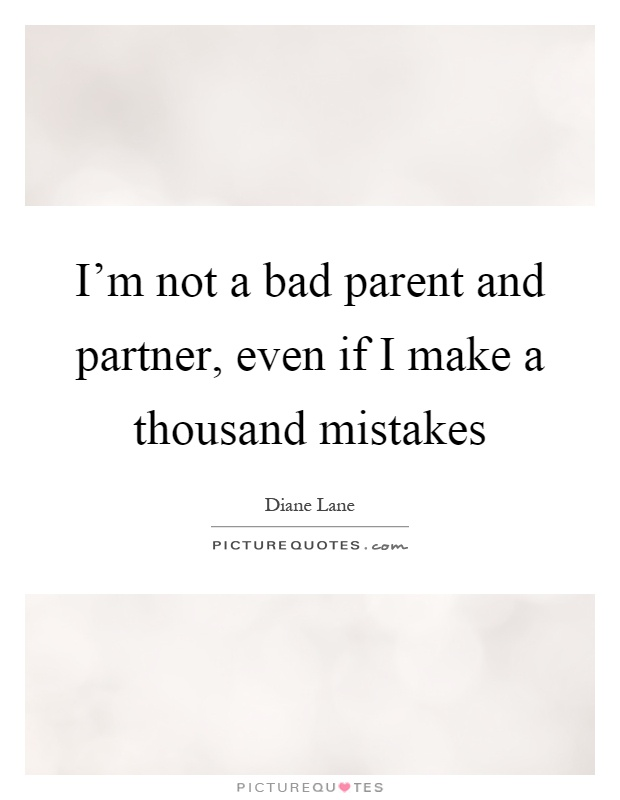 Quotes And Sayings About Bad Parents