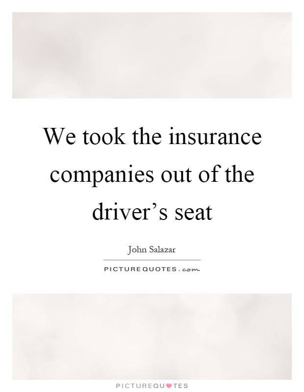 Insurance Companies Quotes & Sayings  Insurance Companies