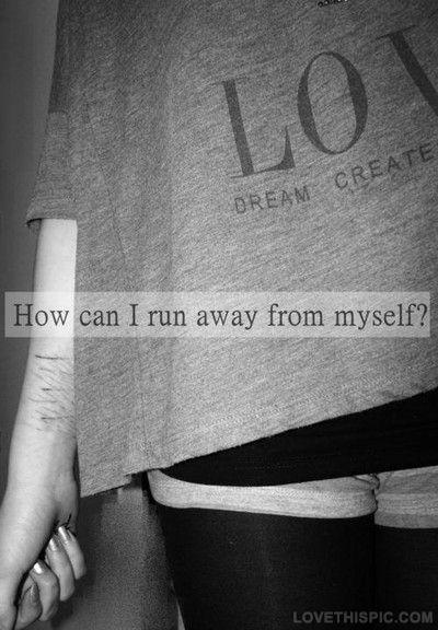 I Hate Myself Quotes  Sayings  I Hate Myself Picture Quotes