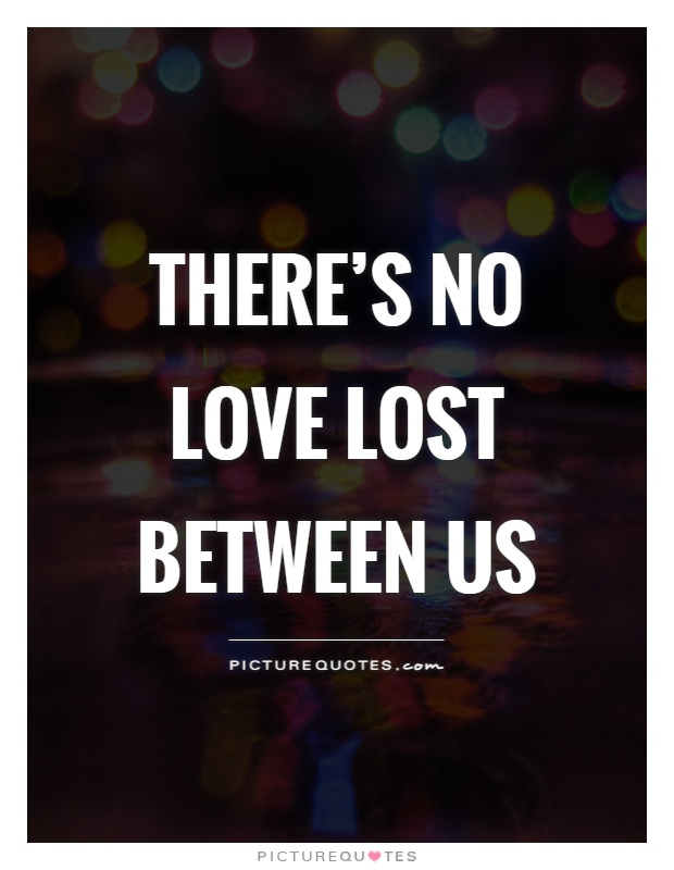 I Ve Loved And I Ve Lost Quotes