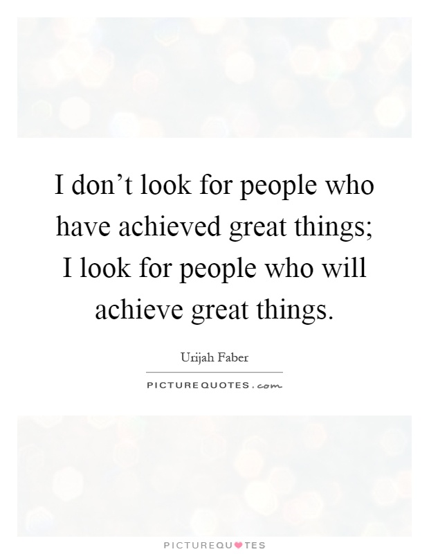 People Who Have Achieved Greatness
