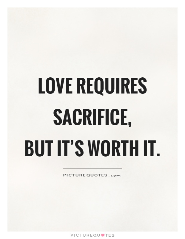 Sacrificing Love Quotes : sacrificing, quotes, Sacrifice, Quotes, Sayings, Picture
