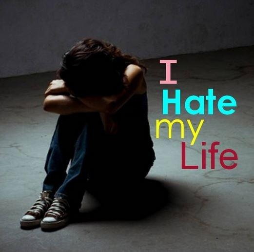 I hate my life | Picture Quotes