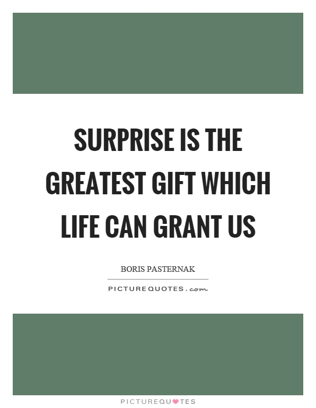 Surprise Gift Quotes : surprise, quotes, Surprise, Greatest, Which, Grant, Picture, Quotes
