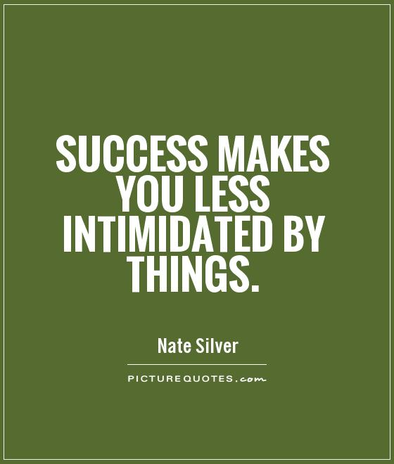 Intimidation Quotes & Sayings Intimidation Picture Quotes