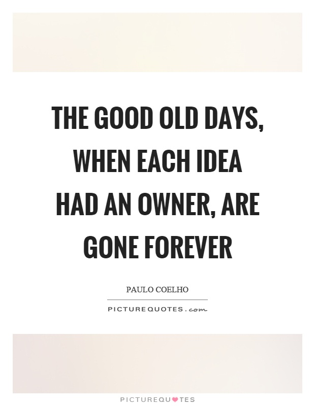 I Miss Good Old Days Quotes