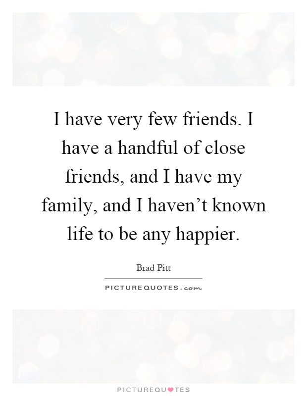 Few Friends Quotes : friends, quotes, Friends., Handful, Close, Friends,, And..., Picture, Quotes