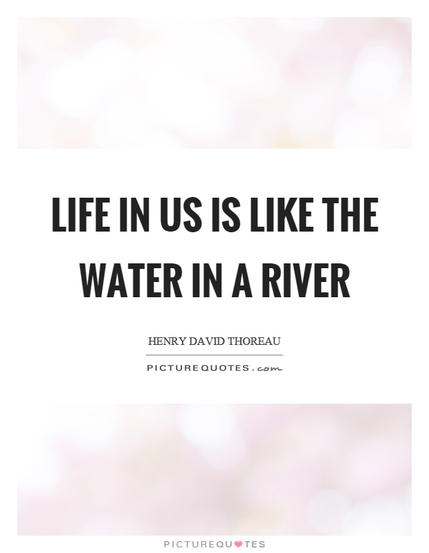 Life Like River Quote : river, quote, Water, River, Picture, Quotes